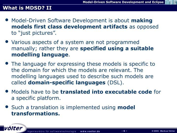 What is MDSD? II