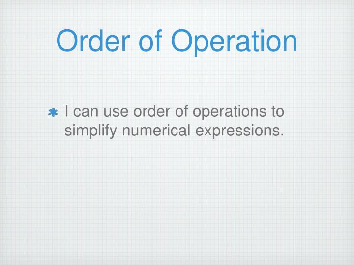 Order of Operation