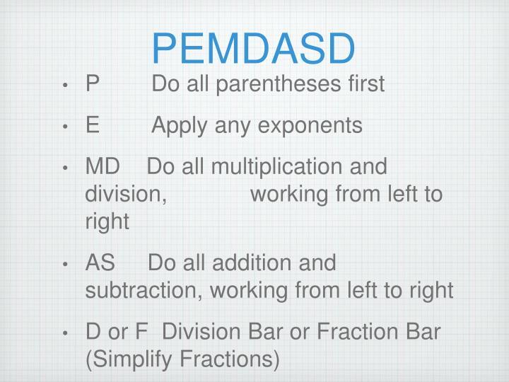 PEMDASD