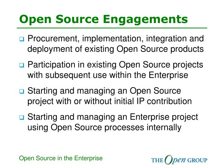 Open source engagements
