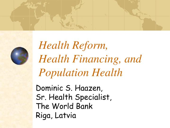 Health reform health financing and population health