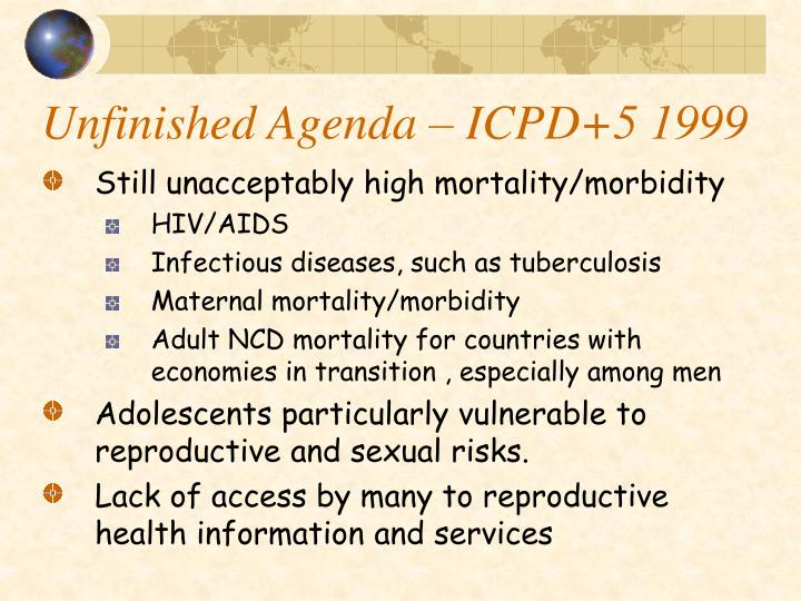 Unfinished Agenda – ICPD+5 1999