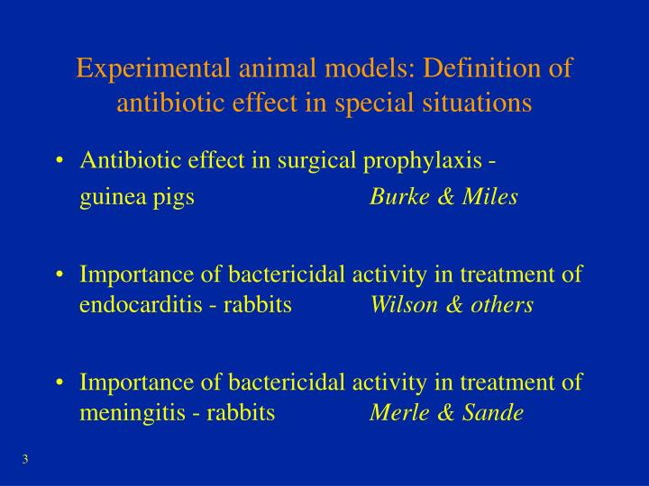 Experimental animal models: Definition of antibiotic effect in special situations