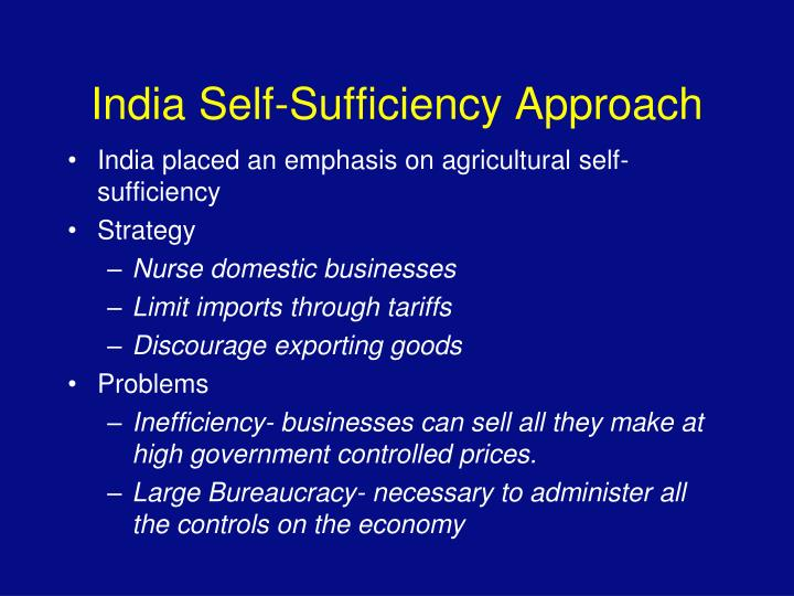 India Self-Sufficiency Approach