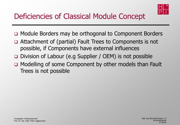 Deficiencies of Classical Module Concept
