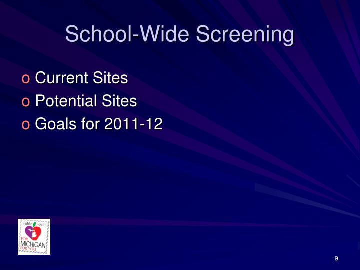 School-Wide Screening