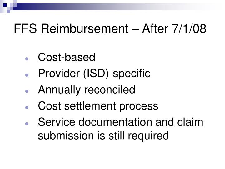 FFS Reimbursement – After 7/1/08
