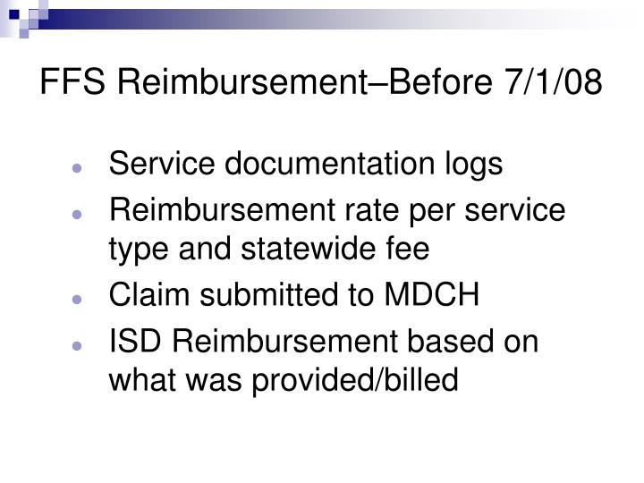 FFS Reimbursement–Before 7/1/08