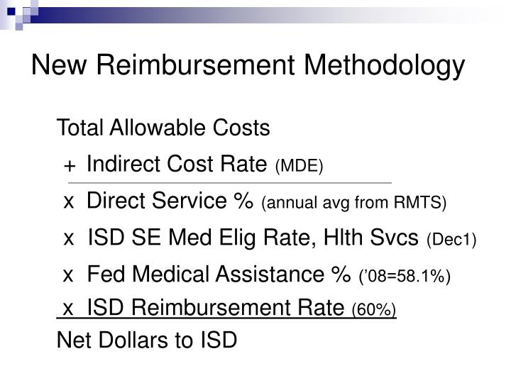 New Reimbursement Methodology