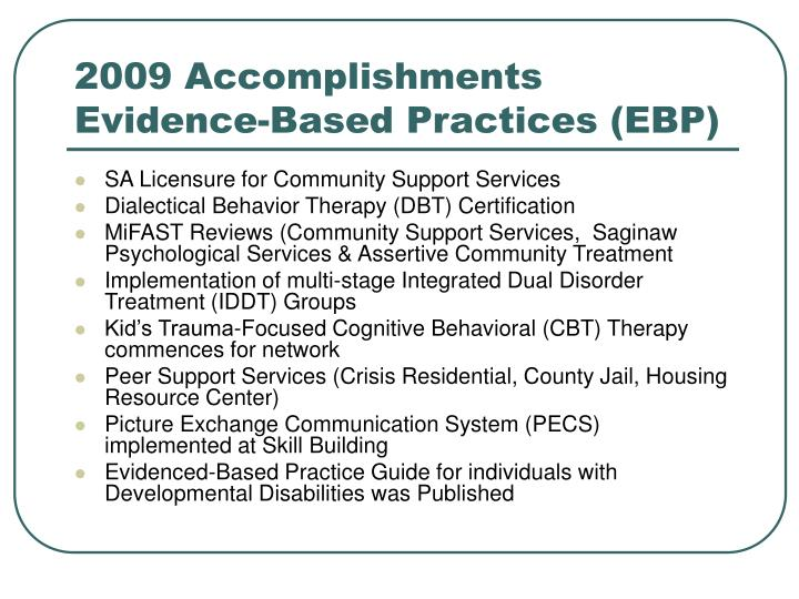 2009 Accomplishments Evidence-Based Practices (EBP)