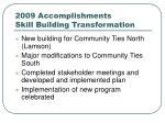 2009 accomplishments skill building transformation