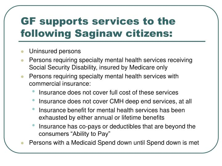 GF supports services to the following Saginaw citizens: