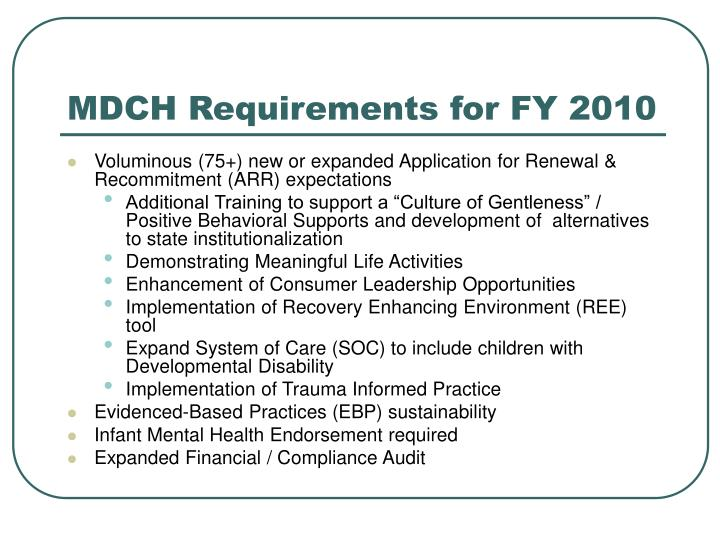 MDCH Requirements for FY 2010