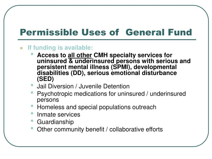 Permissible Uses of  General Fund