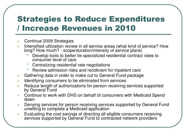 Strategies to Reduce Expenditures / Increase Revenues in 2010
