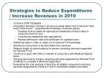 strategies to reduce expenditures increase revenues in 2010
