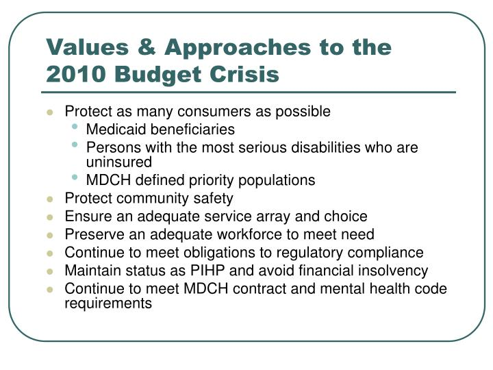 Values & Approaches to the 2010 Budget Crisis