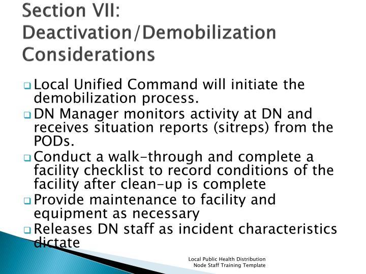 Section VII: Deactivation/Demobilization