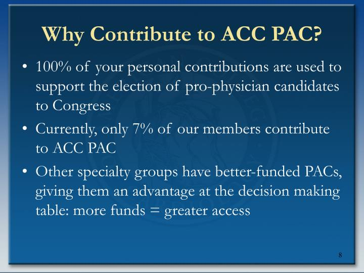 Why Contribute to ACC PAC?