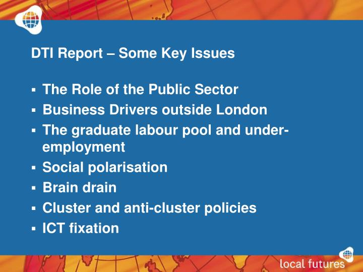 DTI Report – Some Key Issues