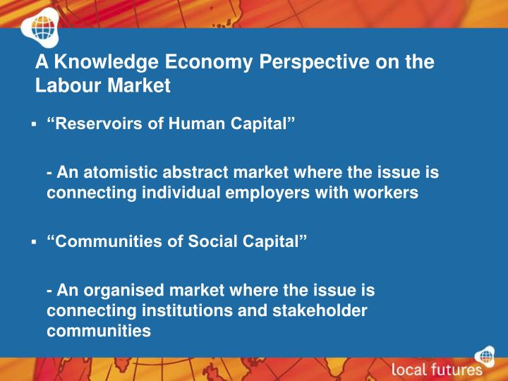 A Knowledge Economy Perspective on the Labour Market