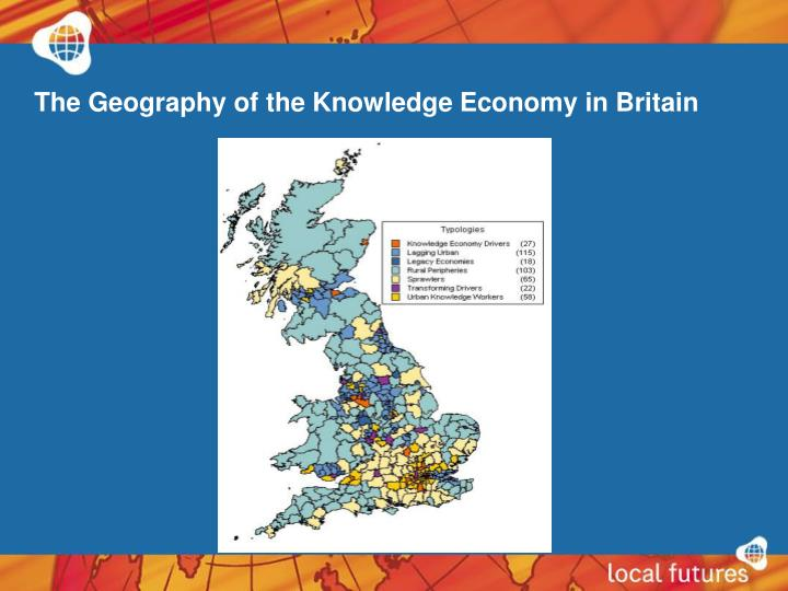 The Geography of the Knowledge Economy in Britain