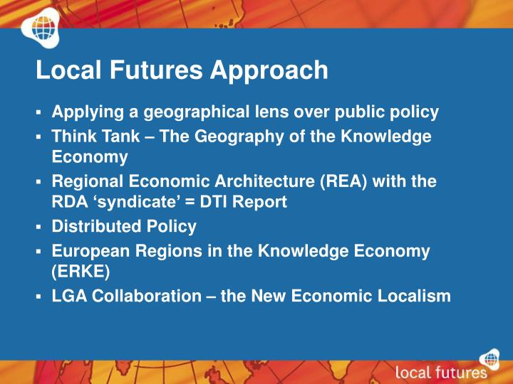 Local Futures Approach