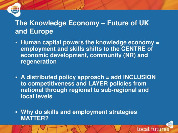 The Knowledge Economy – Future of UK and Europe