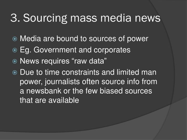 3. Sourcing mass media news