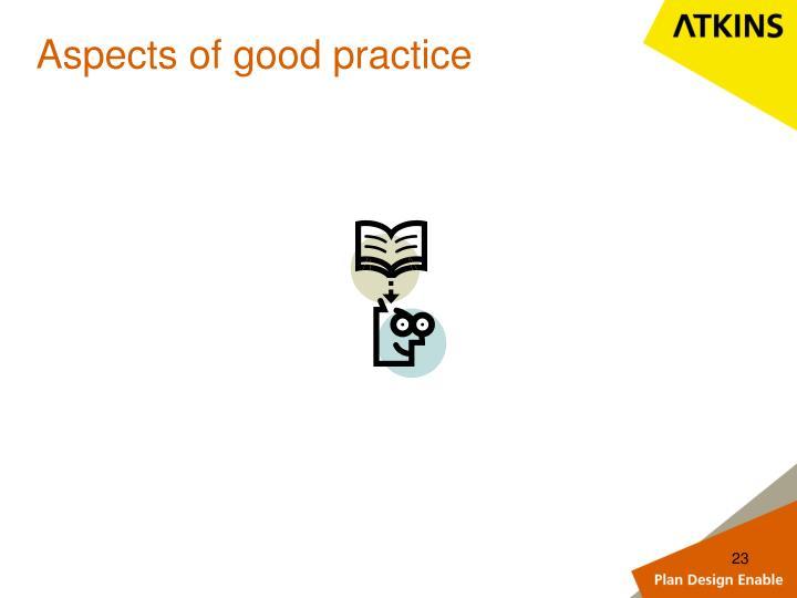 Aspects of good practice
