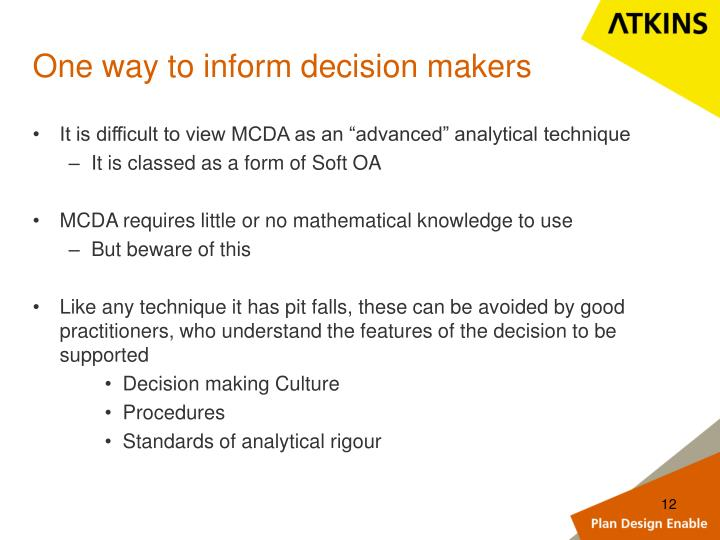 One way to inform decision makers