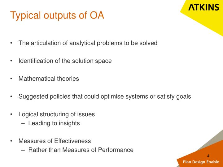 Typical outputs of OA