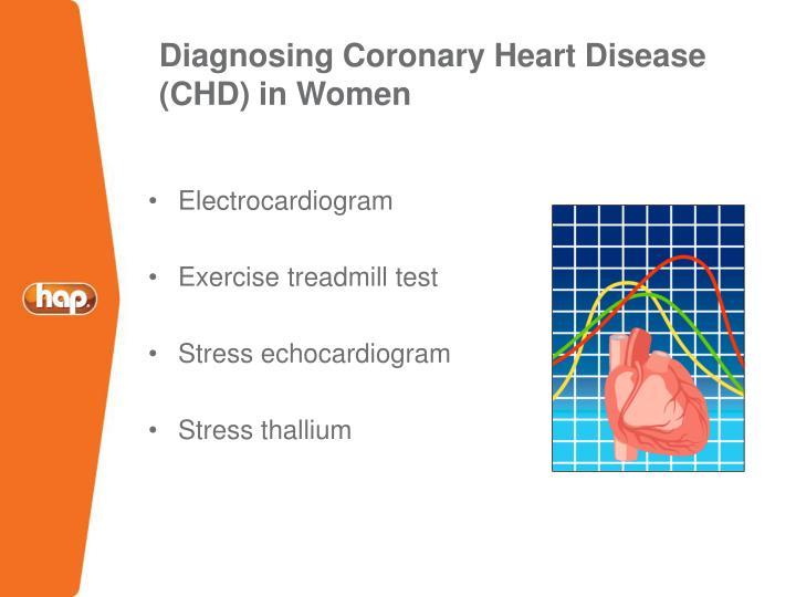 Diagnosing Coronary Heart Disease (CHD) in Women