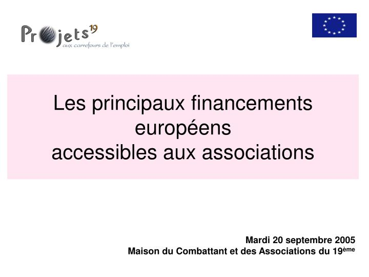 les principaux financements europ ens accessibles aux associations