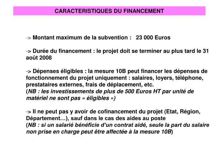 CARACTERISTIQUES DU FINANCEMENT