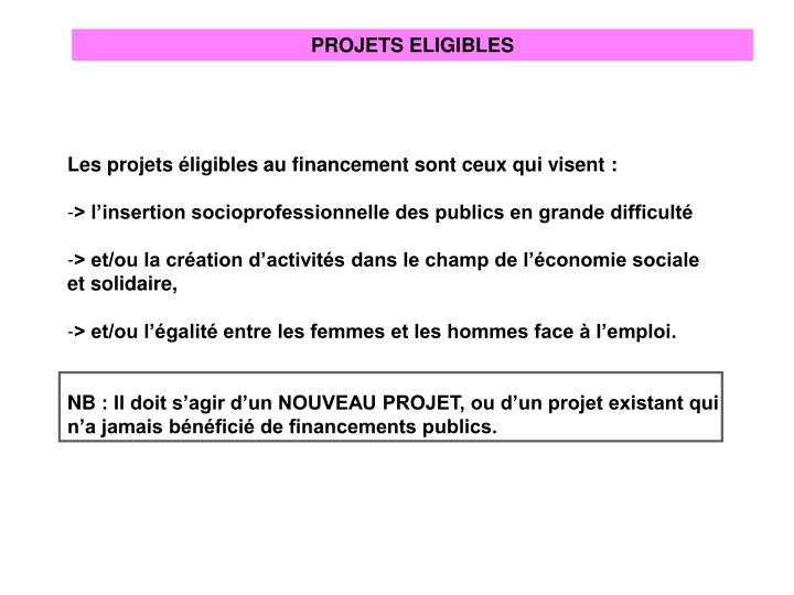PROJETS ELIGIBLES