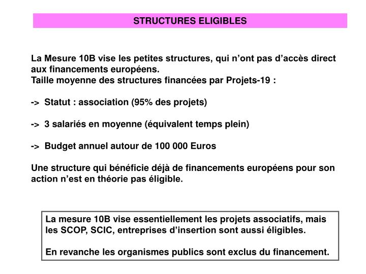 STRUCTURES ELIGIBLES