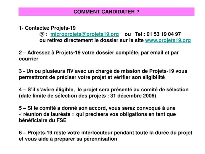 COMMENT CANDIDATER ?
