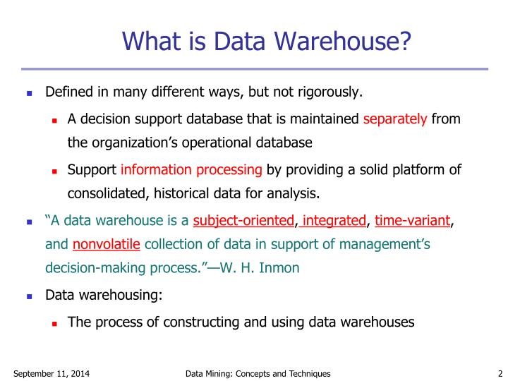 What is Data Warehouse?
