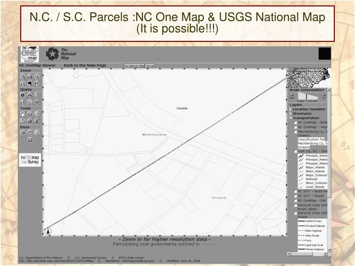 N.C. / S.C. Parcels :NC One Map & USGS National Map