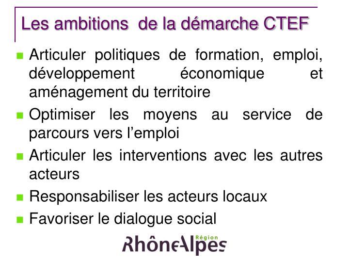 Les ambitions  de la démarche CTEF