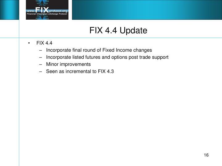 FIX 4.4 Update