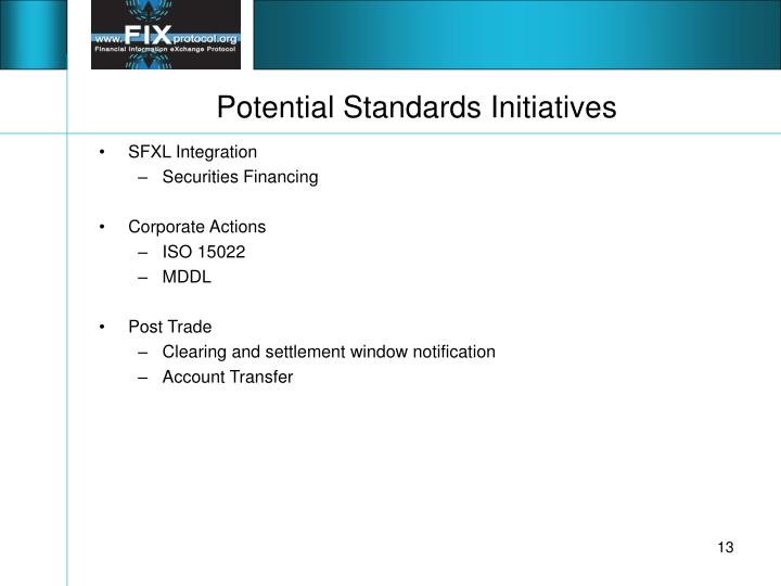 Potential Standards Initiatives