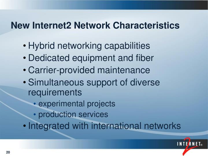 New Internet2 Network Characteristics