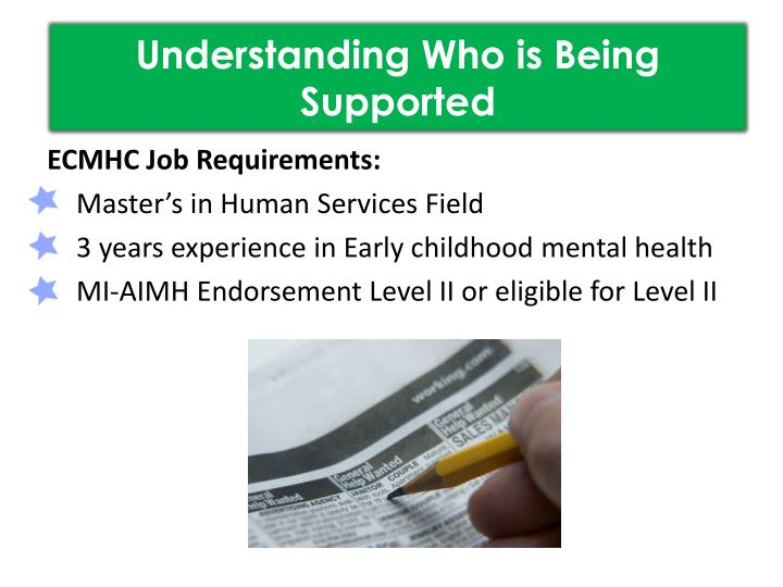 Understanding Who is Being Supported
