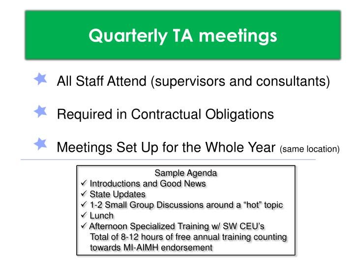 Quarterly TA meetings