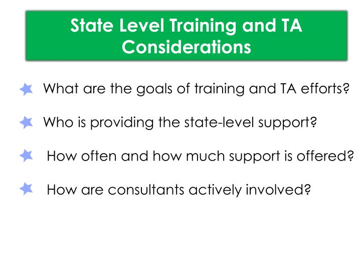 State Level Training and TA Considerations