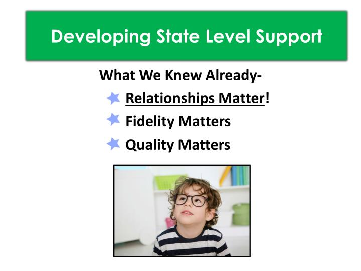 Developing State Level Support