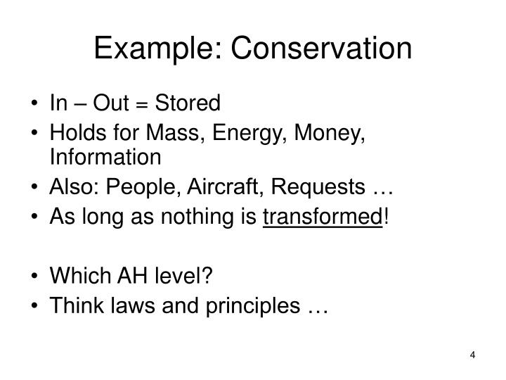 Example: Conservation