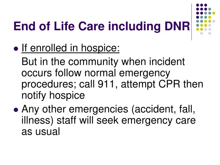 End of Life Care including DNR